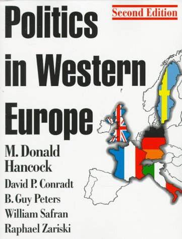 9781566430395: Politics in Western Europe: An Introduction to the Politics of the United Kingdom, France, Germany, Italy, Sweden, and the European Union (Comparative Politics & the International Political Economy,)