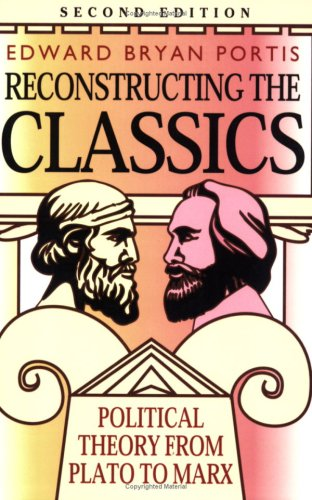 9781566430494: Reconstructing the Classics: Political Theory from Plato to Marx (Chatham House Studies in Political Thinking)