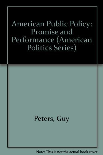 9781566430678: American Public Policy: Promise and Performance (American Politics Series)
