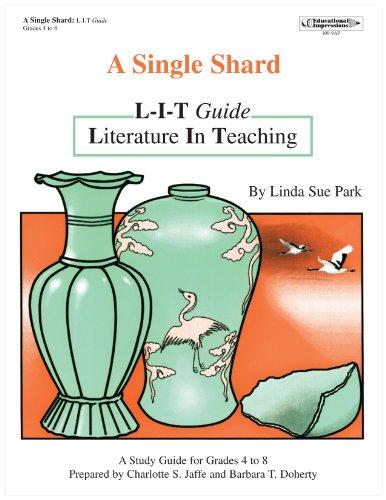 A Single Shard: L-I-T Guide: Linda Sue Park