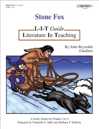 Stone Fox (L-I-T Guide: Literature in Teaching): Charlotte S. Jaffe and Barbara T.Doherty