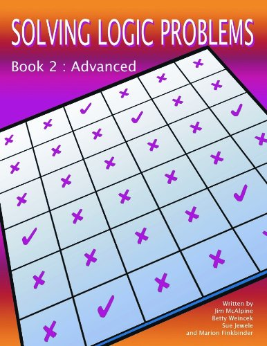 9781566442916: Solving Logic Problems, Book 2 (Advanced)