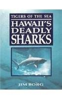 9781566470483: Tigers of the Sea: Hawaii's Deadly Sharks