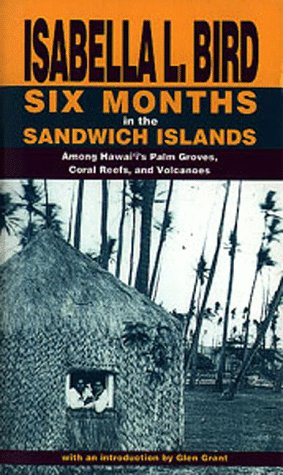 9781566470506: Six Months in the Sandwich Islands: Among Hawaii's Palm Groves, Coral Reefs, and Volcanoes