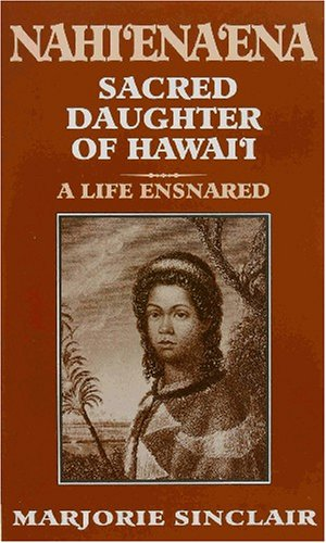 Nahi'Ena'Ena: Sacred Daughter of Hawai'i