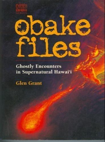 9781566471008: Obake Files: Ghostly Encounters in Supernatural Hawaii (Chicken Skin Series)