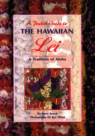 9781566471817: A Pocket Guide to the Hawaiian Lei (Pocket Guide Series)
