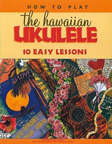 9781566472982: How to Play the Hawaiian Ukulele: 10 Easy Lessons