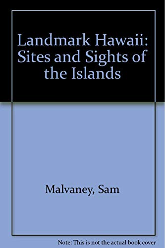 9781566473330: Landmark Hawaii: Sites and Sights of the Islands