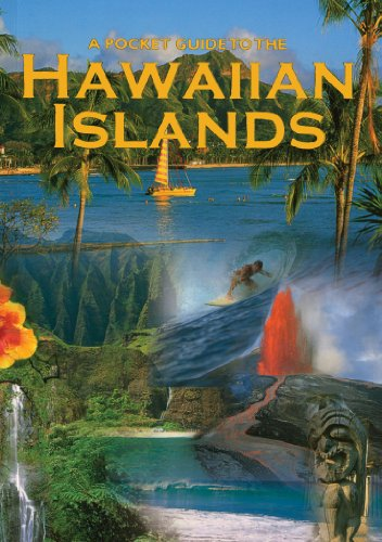 A Pocket Guide to the Hawaiian Islands (156647499X) by Ui Goldsberry; Steven Goldsberry; Curt Sanburn; Douglas Peebles