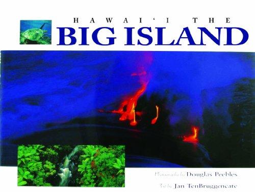 HAWAII The BIg Island: Doug Peebles, Jan Tenbruggencate