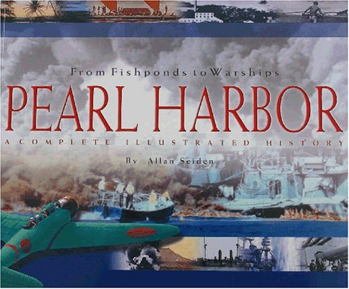 Pearl Harbor : From Fishponds to Warships