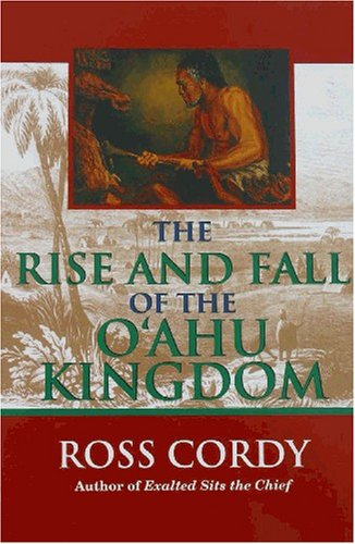 9781566475624: The Rise and Fall of the Oahu Kingdom