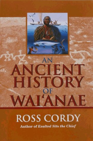 An Ancient History of Waianae: Cordy, Ross