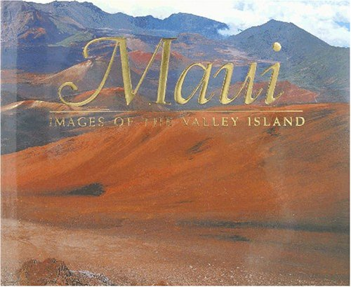 Maui: Images of the Valley Island (156647602X) by Douglas Peebles