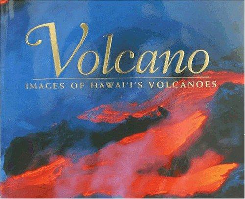 9781566476034: Volcano: Images of Hawaii's Volcanoes