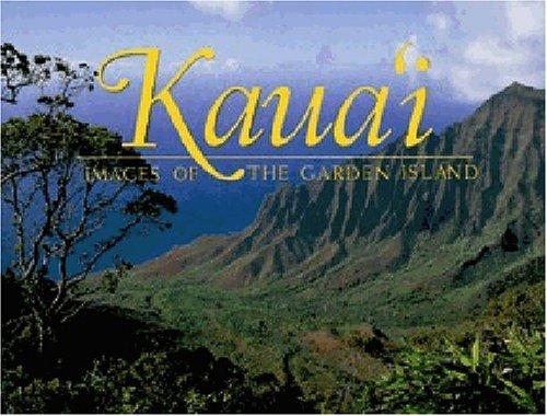 9781566476683: Kauai: Images of the Garden Island