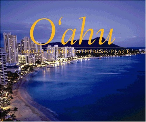 9781566476706: Oahu: Images of the Gathering Place
