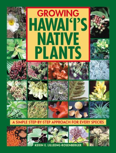 9781566477161: Growing Hawaii's Native Plants: A Simple Step-by-Step Approach for Every Species