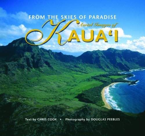 9781566477420: From the Skies of Paradise: Aerial Images of Kauai