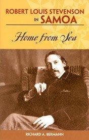 9781566477888: Robert Louis Stevenson in Samoa: Home from the Sea