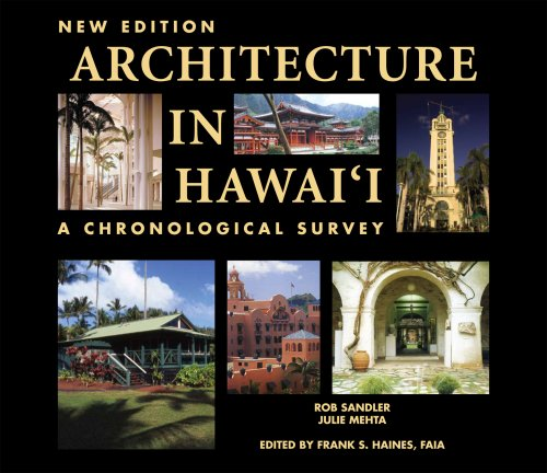 Architecture in Hawaii: A Chronological Survey: Rob Sandler; Julie Mehta
