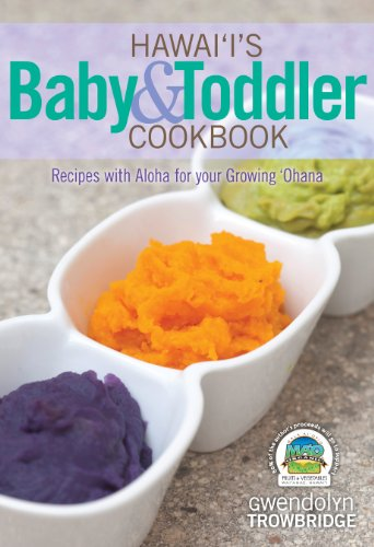 9781566479745: Hawaii's Baby & Toddler Cookbook