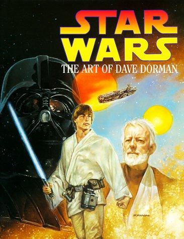 Star Wars: The Art of Dave Dorman: Dorman, Dave