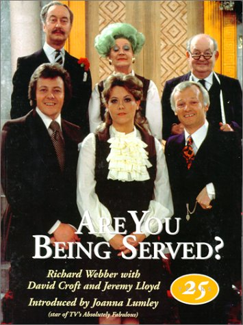 9781566490429: Are You Being Served?: A Celebration of Twenty-Five Years
