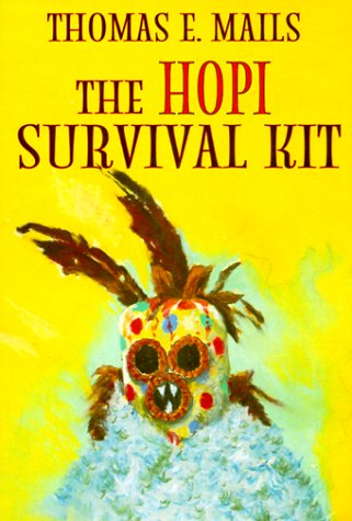 9781566490672: The Hopi Survival Kit