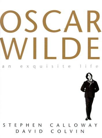9781566490740: The Exquisite Life of Oscar Wilde