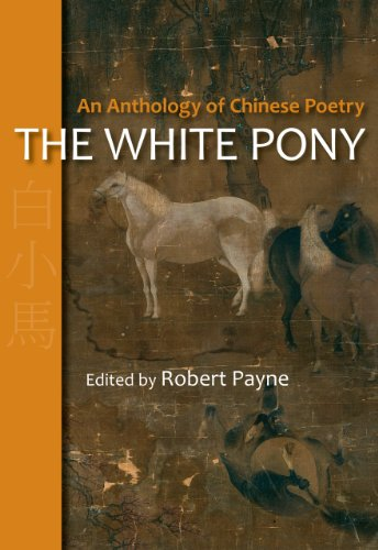 9781566490771: The White Pony: An Anthology of Chinese Poetry