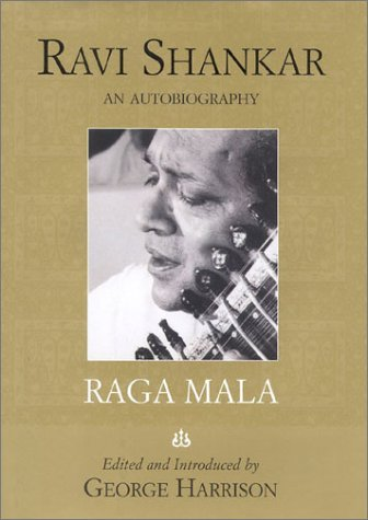 9781566491044: Raga Mala: The Autobiography of Ravi Shankar
