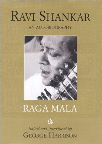 9781566491044: Raga Mala: The Autobiography of Ravi Shankar