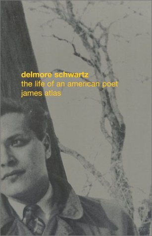9781566491204: Delmore Schwartz: The Life of an American Poet
