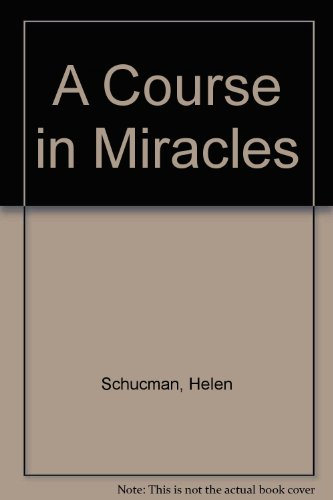 9781566491389: A Course in Miracles