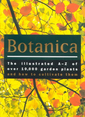 Botanica: The Illustrated A-Z of Over 10,000: Turner, R. G.