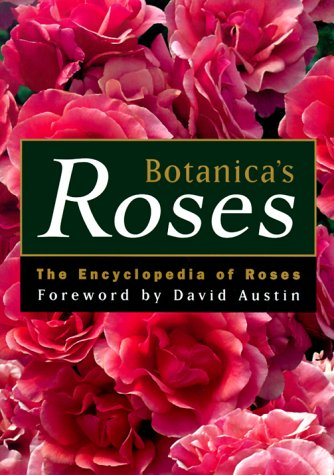 9781566491761: Botanica's Roses: The Encyclopedia of Roses