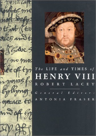 an analysis of the robert laceys the life and times of henry viii