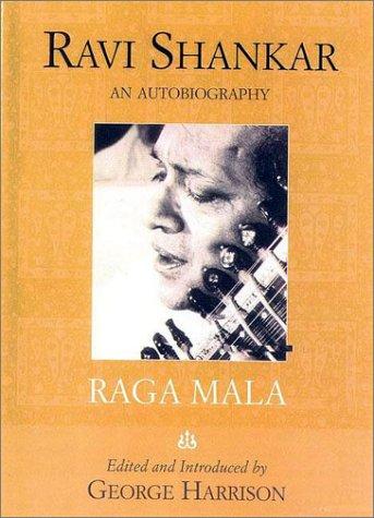 9781566492171: Raga Mala: The Autobiography of Ravi Shankar