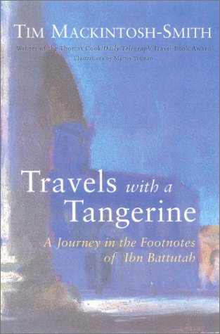 9781566492805: Travels with a Tangerine: A Journey in the Footnotes of Ibn Battutah