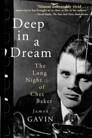 9781566492843: Deep in a Dream: The Long Night of Chet Baker