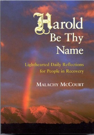 9781566492966: Harold Be Thy Name: Lighthearted Daily Reflections for People in Recovery