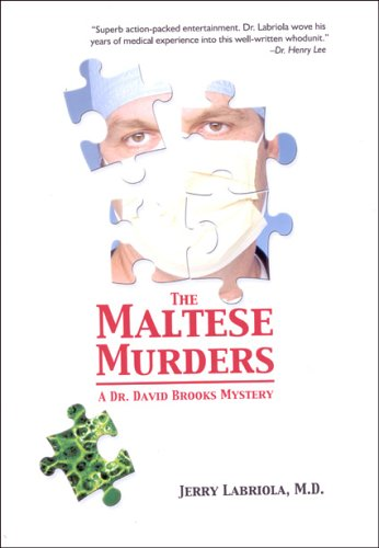 The Maltese Murders: Jerry Labriola MD