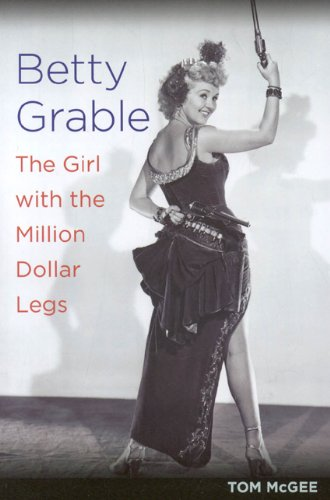9781566499569: Betty Grable: The Girl with the Million Dollar Legs