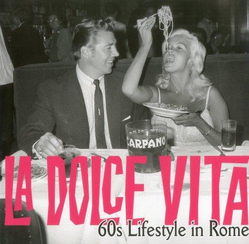 9781566499637: La Dolce Vita: 60s Lifestyle in Rome