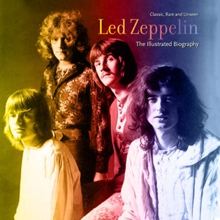 9781566499989: Led Zeppelin: An Illustrated Biography