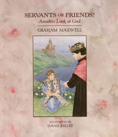 9781566520003: Servants or Friends?: Another Look at God