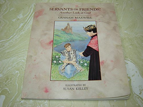 9781566520010: Servants or Friends?: Another Look at God