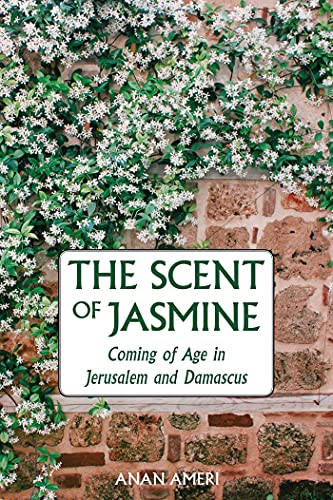 The Scent Of Jasmine: Journey To A: Ameri, Anan